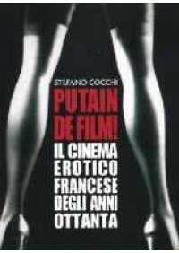 Putain de film! - Il Cinema erotico francese anni '80