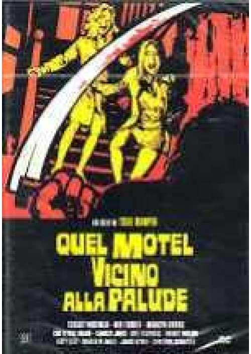 Quel Motel vicino alla palude