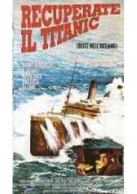 Recuperate il Titanic (Blitz nell'oceano)