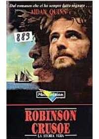 Robinson Crusoe - La Storia vera