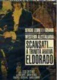 Scansati...a Trinita' arriva El Dorado