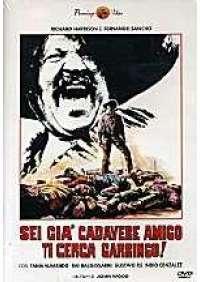 Sei già cadavere amigo, ti cerca Garringo!