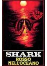 Shark - Rosso nell'oceano