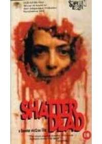 Shatter dead (ed. in inglese)