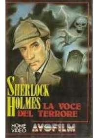 Sherlock Holmes - La Voce del terrore