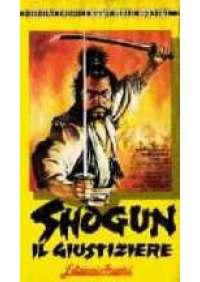 Shogun - Il Giustiziere