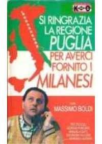 Si ringrazia la regione Puglia per averci fornito i milanesi