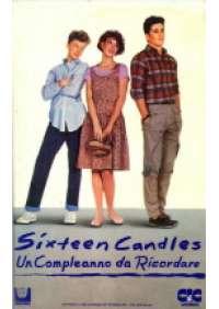 Sixteen Candles – Un Compleanno da ricordare