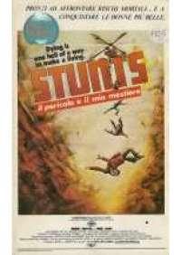 Stunts, il pericolo Þ il mio mestiere