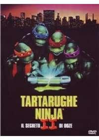 Tartarughe ninja II - Il Segreto di Ooze