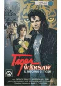 Tiger Warsaw - Il Ritorno di Tiger