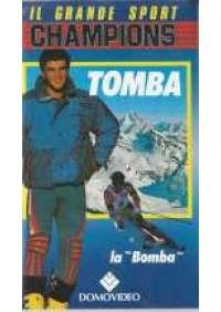 "Tomba ""La Bomba"""