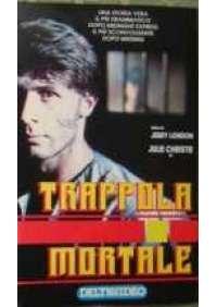 Trappola mortale