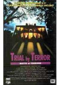 Trial by Terror - Notte di terrore