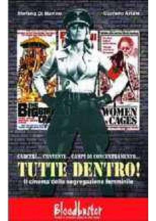 Tutte Dentro! - Il Cinema della segregazione femminile