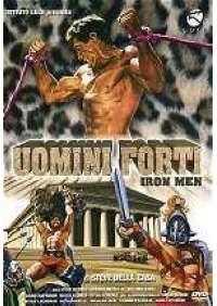 Uomini forti - Iron men (documentario)