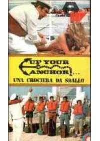 Up your Anchor - Una Crociera da sballo