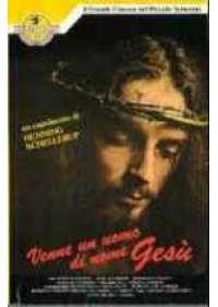 Venne un uomo di nome Gesù
