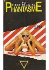 Video Magazine Phantasme 2