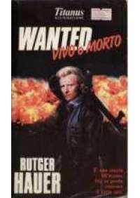 Wanted - Vivo o morto