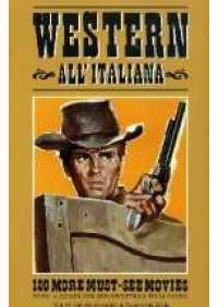 Western all'italiana - 100 more must-see movies