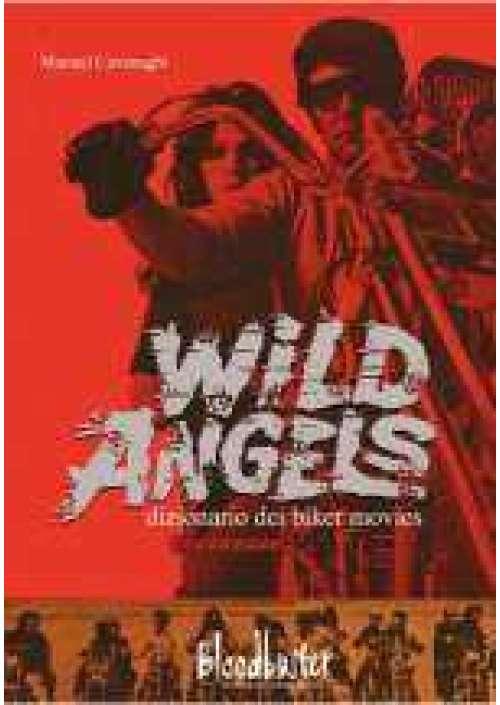 Wild Angels - Dizionario dei Biker Movies