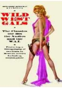 Wild West Gals - The Classics the bis the nudies...