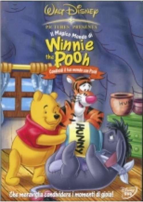 Il Magico mondo di Winnie the Pooh - Condividi il tuo mondo con Pooh