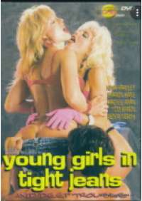 Young Girls in tight jeans and deep trouble