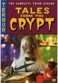 Tales From The Crypt: Complete Third Season - Tales From The Crypt: Complete Third Season