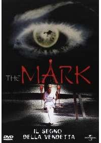 Mark (The) - Il Segno Della Vendetta