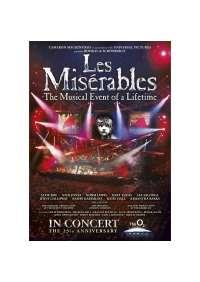 Miserables (Les) - Original Cast Recording - 25Th Anniversary Concert