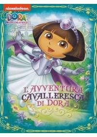 Dora L'Esploratrice - L'Avventura Cavalleresca Di Dora