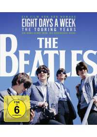 Beatles (The) - Eight Days A Week - The Touring Years