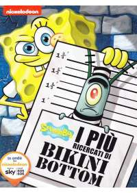 Spongebob - I Piu' Ricercati Di Bikini Bottom