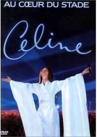 Celine Dion - Au Coeur De Stade