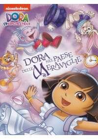 Dora L'Esploratrice - Dora Nel Paese Delle Meraviglie