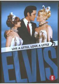 Elvis Presley - Live A Little Love A..