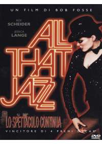 All That Jazz - Lo Spettacolo Continua