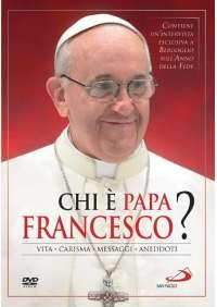 Chi E' Papa Francesco?