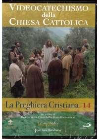 Videocatechismo #14 - La Preghiera Cristiana #01