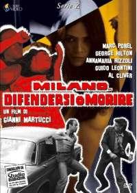 Milano Difendersi O Morire