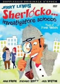 Sherlocko, Investigatore Sciocco