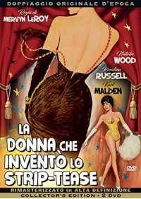 La Donna Che Invento' Lo Strip-Tease