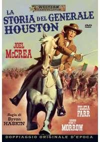 La Storia Del Generale Houston