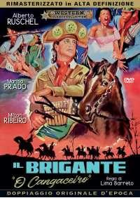 O' Cangaceiro - Il Brigante