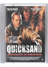 Quicksand Accusato Di Omicidio
