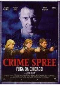 Crime Spree - Fuga Da Chicago