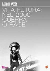 Vita Futura - Nel 2000 Guerra O Pace