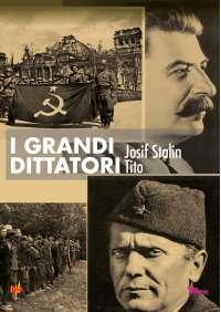 Grandi Dittatori (I) - Stalin / Tito